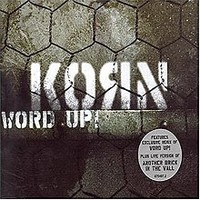 Korn: Word Up!