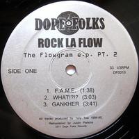 Rock La Flow: The Flowgram E.P. Pt. 2