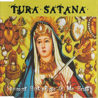 Tura satana: Scavenger Hunt / Piece Of My Heart
