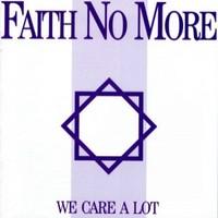 Faith No More: We Care A Lot