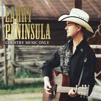 Peninsula, Larry: Country Music Only