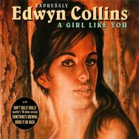 Collins, Edwyn: A Girl Like You