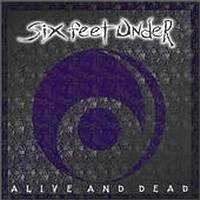 Six Feet Under: Alive and dead
