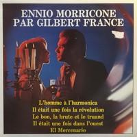 Morricone, Ennio: Par Gilbert France