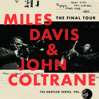 Coltrane, John: The final tour: The bootleg series vol.6