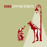 Rubik: City & The Streets