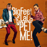 BigFeet & LaLa: Pet Me!