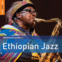 V/A: Rough guide to Ethiopian jazz