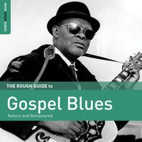 V/A: Rough guide to gospel blues (reborn & remastered)