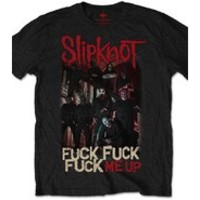 Slipknot: Fuck Me Up