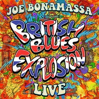 Bonamassa, Joe: British blues explosion