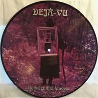 Deja-Vu: Between The Leaves - Picture Disc