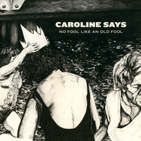 Caroline Says: There's no fool like an old fool