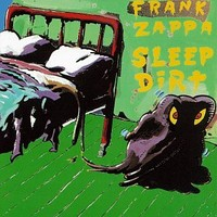 Zappa, Frank : Sleep Dirt