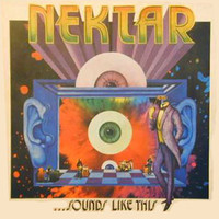 Nektar: Sounds Like This