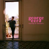 Ezra, George: Staying at Tamara's
