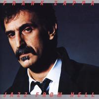 Zappa, Frank : Jazz From Hell