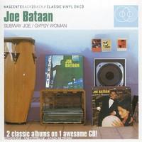Bataan, Joe: Subway Joe / Gypsy Woman