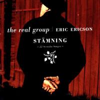 Real Group: Stämning