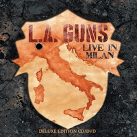 L.A. Guns : Made in Milan