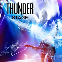 Thunder : Stage