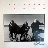 Tangerine Dream: Melrose