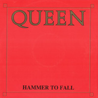 Queen: Hammer To Fall