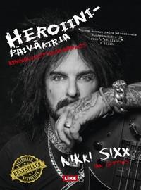 Sixx, Nikki: Heroiinipäiväkirja