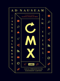 CMX: Ad nauseam - CMX:n verkkosivujen kadonneet aarteet
