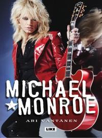 Monroe, Michael: Michael Monroe (jättipokkari)