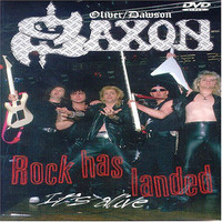 Oliver/Dawson Saxon: Rock Has Landed It's Alive