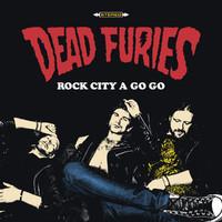 Dead Furies: Rock city a go go