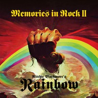 Ritchie Blackmore's Rainbow: Memories in rock II
