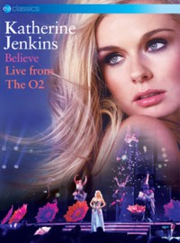 Jenkins, Katherine: Believe - live from the o2