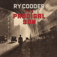 Cooder, Ry: The Prodigal Son