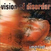 Vision Of Disorder: Imprint