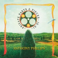Phillips, Anthony: Private parts & pieces ix-xi