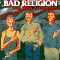 Bad Religion: New America