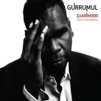Gurrumul: Djarimirri (child of the rainbow)