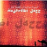 Wobble, Jah: Maghrebi jazz