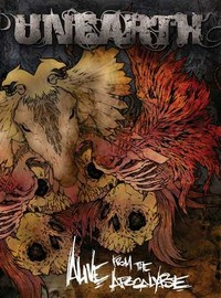 Unearth: Alive from the apocalypse