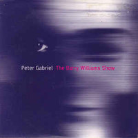 Gabriel, Peter: The Barry Williams Show