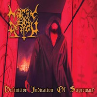 Malefic By Design: Definitive Indication of Supremacy