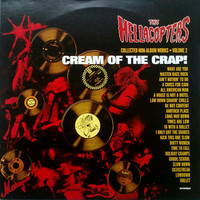 Hellacopters: Cream Of The Crap! Collected Non-Album Works - Volume 2