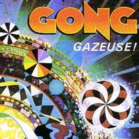 Gong: Gazeuse!