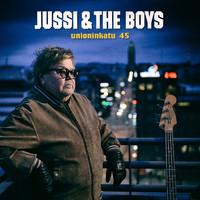Jussi & The Boys: Unioninkatu 45