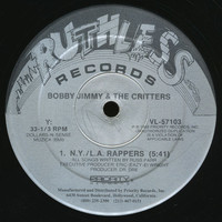 Bobby Jimmy And The Critters: N.Y./L.A. Rappers / Fone Freak