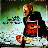 40 Below Summer: Invitation To The Dance
