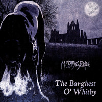 My Dying Bride: The barghest o`whitby