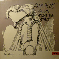 Price, Alan: Shouts Across The Street